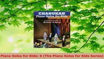 Read  Piano Solos for Kids 0 The Piano Solos for Kids Series PDF Free