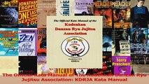 PDF Download  The Official Kata Manual of The Kodenkan Danzan Ryu Jujitsu Association KDRJA Kata Manual Read Full Ebook