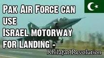 Pak Air Force can Battle Israel Air Force - Crusade War