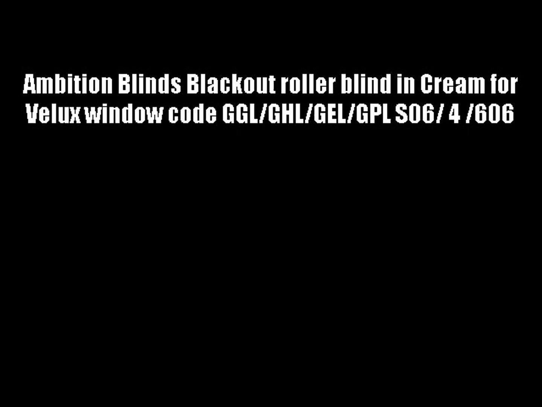 Ambition Blinds Blackout Roller Blind In Cream For Velux