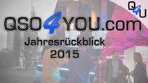 QSO4YOU Jahresrückblick 2015   QSO4YOU TV