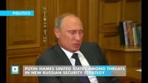 Putin names United States among threats in new Russian security strategy