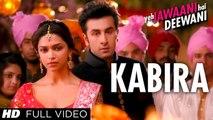 """""Kabira Full Song"" Yeh Jawaani Hai Deewani | Ranbir Kapoor, Deepika Padukone"" Yeh Jawaani Hai Deewani | Ranbir Kapoor, Deepika Padukone"