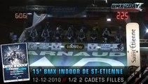 2010 FFC BMX - INDOOR - SAINT ETIENNE - St-etienne-2010-demi2-cadets-f