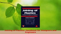 PDF Download  Joining of Plastics Handbook for Designers and Engineers PDF Full Ebook