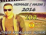 Cheb KhaLas Sghir ( Ma Na9derch Ana NtaLagha ) Jdid 2016 [ Hommag Hasni ] ExcLus By Zàka Dortmnud