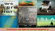 PDF Download  Proportion and Style In Ancient Egyptian A PDF Full Ebook