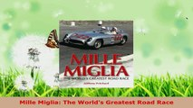 Read  Mille Miglia The Worlds Greatest Road Race Ebook Free