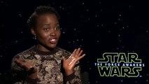 Star Wars UNCUT - Lupita Nyongo on Episode VII The Force Awakens
