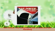 Read  Sail Power The Complete Guide to Sails and Sail Handling EBooks Online