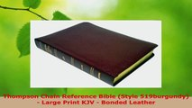Read  Thompson Chain Reference Bible Style 519burgundy  Large Print KJV  Bonded Leather EBooks Online