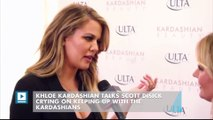 Khloe Kardashian Talks Scott Disick Crying on Keeping Up with the Kardashians