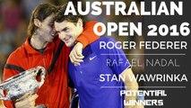 Australian Open 2016 | Roger Federer | Rafael Nadal | Stan Wawrinka #Potential Winners (Part-1)