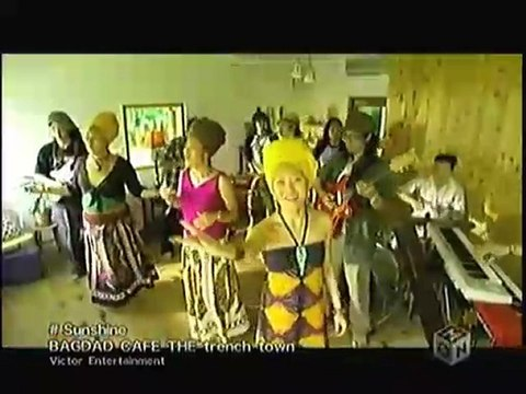 BAGDAD CAFE THE trench town - Sunshine