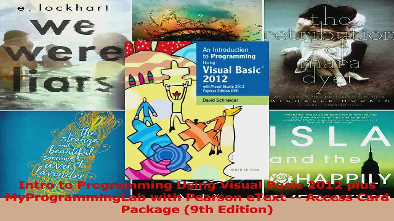 PDF Download Intro to Programming Using Visual Basic 2012 plus  MyProgrammingLab with Pearson eText PDF Online