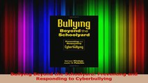 PDF Download  Bullying Beyond the Schoolyard Preventing and Responding to Cyberbullying Download Online