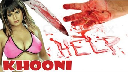 "Watch Horror Movie :""Khooni"" Starring Sapna & Amit Pancholi..... Ft. New artists - Khooni"
