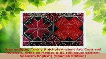 Read  Arte antiguo Cora y Huichol Ancient Art Cora and Huichol Artes de Mexico  85 EBooks Online