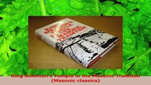 PDF Download  King Solomons Temple in the Masonic Tradition Masonic classics Read Online