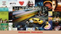 PDF Download  Metropolis Metropolis PDF Full Ebook