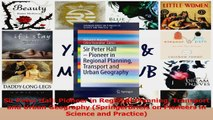 PDF Download  Sir Peter Hall Pioneer in Regional Planning Transport and Urban Geography SpringerBriefs PDF Online
