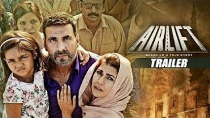 AIRLIFT THEATRICAL TRAILER - Akshay Kumar, Nimrat Kaur - Releasing on 22nd January, 2016