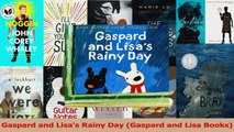 PDF Download  Gaspard and Lisas Rainy Day Gaspard and Lisa Books Read Online