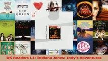 PDF Download  DK Readers L1 Indiana Jones Indys Adventures Download Online