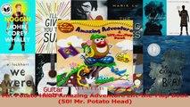 PDF Download  Mr Potato Head Amazing Adventure LifttheFlap Book 50 Mr Potato Head PDF Online