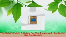 Download  The Bahai Faith A Guide For The Perplexed Guides for the Perplexed Ebook Free