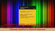 PDF Download  Lanthanides Tantalum and Niobium Mineralogy Geochemistry Characteristics of Primary Ore PDF Online