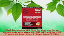 PDF Download  MCAD Developing XML Web Services and Server Components with Visual CTM NET and the PDF Full Ebook