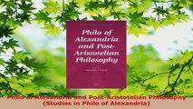 Read  Philo of Alexandria and PostAristotelian Philosophy Studies in Philo of Alexandria Ebook Free