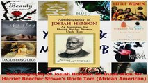 PDF Download  Autobiography of Josiah Henson An Inspiration for Harriet Beecher Stowes Uncle Tom Read Online