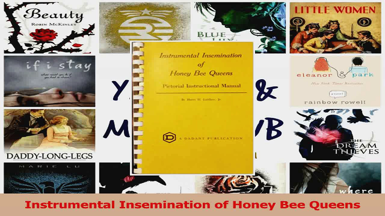 Instrumental Insemination of Honey Bee Queens PDF