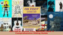On Foot in Joshua Tree National Park A Comprehensive Hiking Guide Download