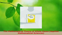 PDF Download  The Mathematical Theory of Dilute Gases Applied Mathematical Sciences Download Full Ebook