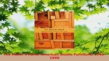 Read  The Makers Hand American Studio Furniture 19401990 EBooks Online