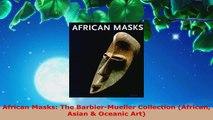Read  African Masks The BarbierMueller Collection African Asian  Oceanic Art Ebook Free