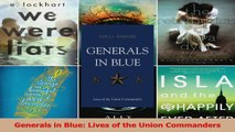 PDF Download  Generals in Blue Lives of the Union Commanders Download Online