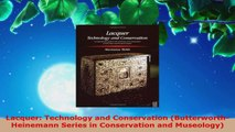 Read  Lacquer Technology and Conservation ButterworthHeinemann Series in Conservation and EBooks Online