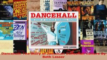 PDF Download  Dancehall The Story of Jamaican Dancehall Culture By Beth Lesser Read Online