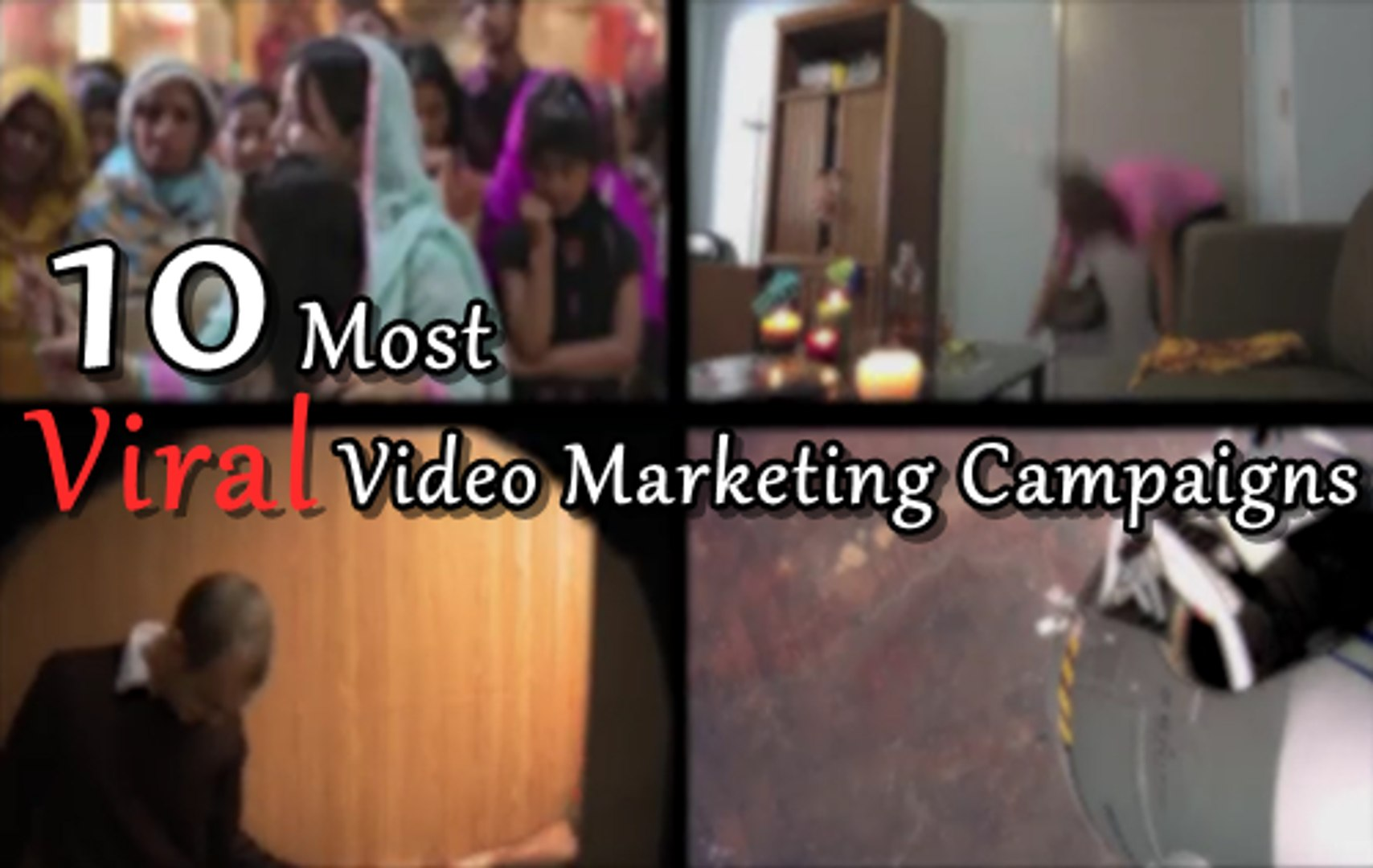 Top 10 Most Viral Video Marketing Campaigns