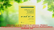 PDF Download  Diffusion and Ecological Problems Modern Perspectives Interdisciplinary Applied Download Online
