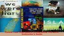 PDF Download  Follow Your True Colors To The Work You Love Instructors Guide Download Full Ebook