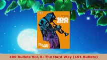 Read  100 Bullets Vol 8 The Hard Way 101 Bullets Ebook Free