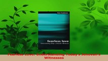 Download  Fearless Love Understanding Todays Jehovahs Witnesses PDF Online