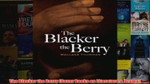 The Blacker the Berry Dover Books on Literature  Drama