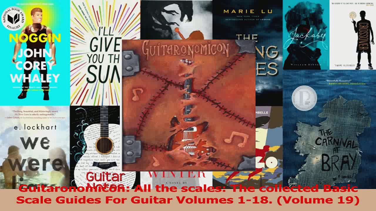PDF Download  Guitaronomicon All the scales The collected Basic Scale Guides For Guitar Volumes 118 PDF Full Ebook