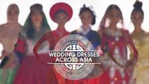 Wedding Dresses Across Asia New Full Video 2016